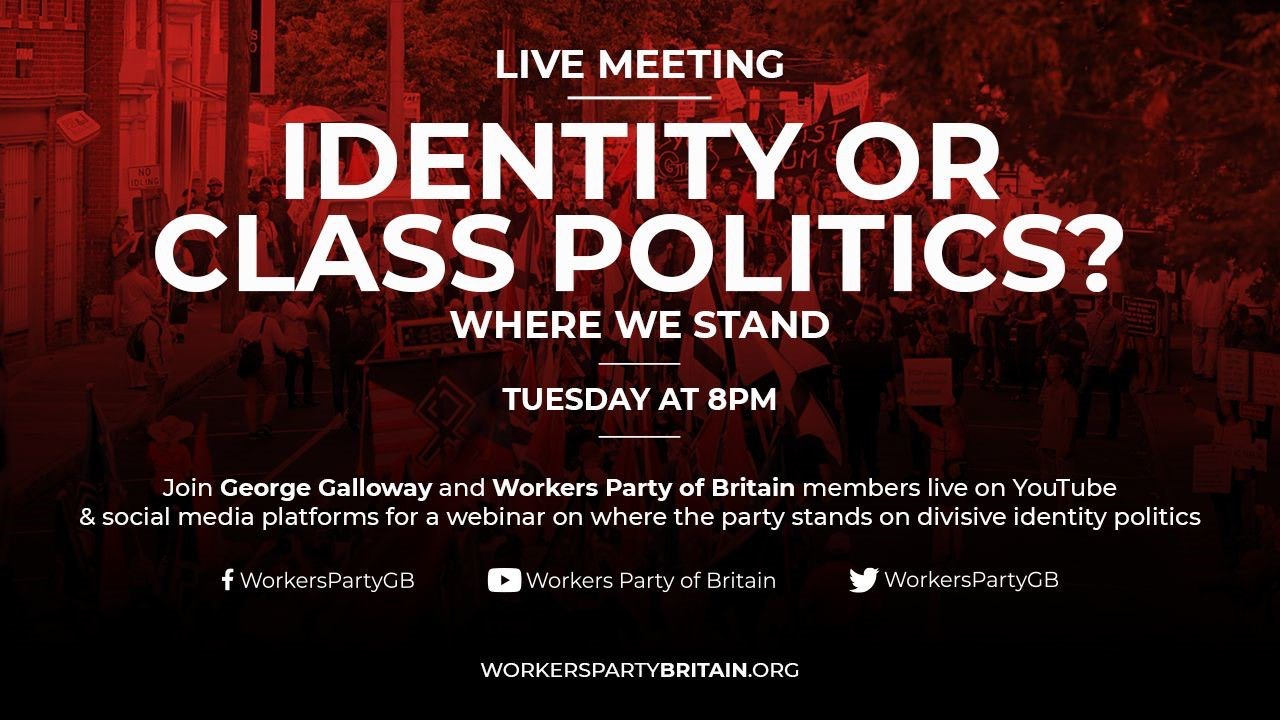Online meeting: Identity Politics or Class Politics?