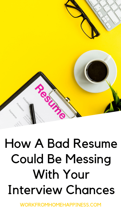 How a bad resume could be messing with your interview chances (and how to build a better resume fast!)
