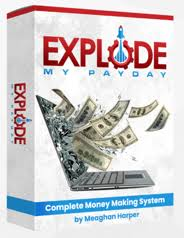 Explode My PayDay Review & Bonus