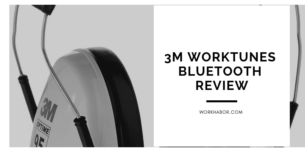 3M Worktunes Bluetooth Review