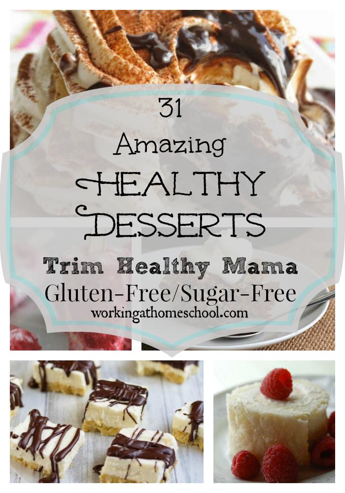 31 Healthy Desserts