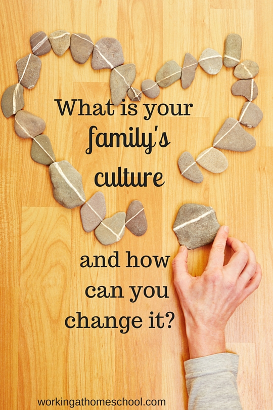 What is your family's culture, and how can you change it?