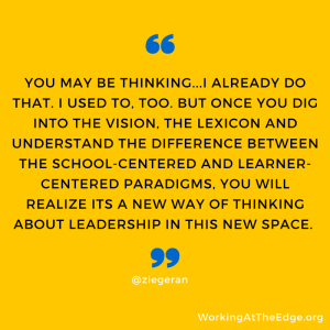 Leading through the Learner-Centered Paradigm – Initial thoughts…