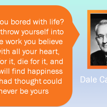 A famous quote from Dale Carnegie with his photograph beside