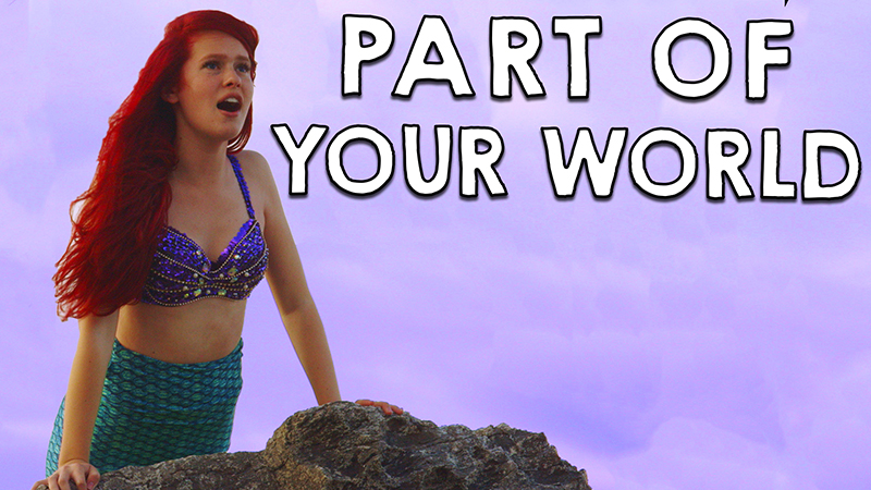 Little Mermaid - Part of Your World in Real Life