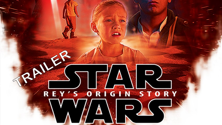 Rey: a Star Wars Origin Story