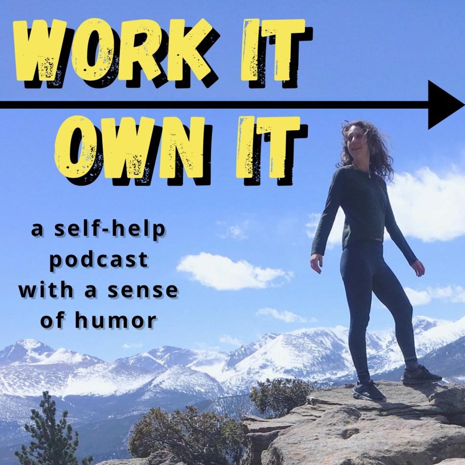 Work It Own It
