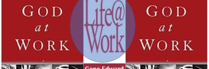 God At Work_HOW DOES MY WORK LIFE AND FAITH IN JESUS CONNECTS