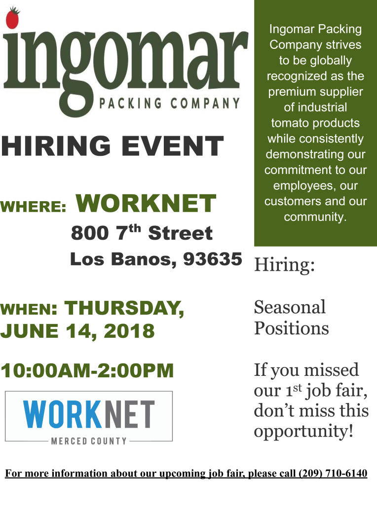 Thursday, June 14, 2018 Ingomar Packing Hiring Event 10:00 a.m. to 2:00 p.m.