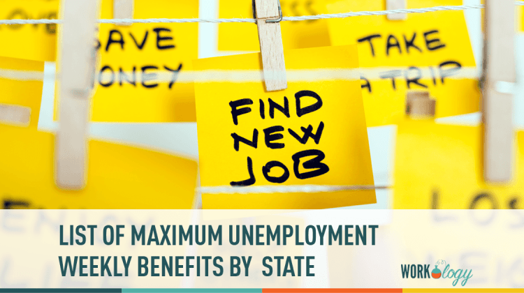 Maximum Weekly Unemployment Insurance Benefits By State Workology