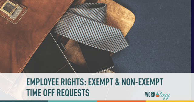 Employee Rights: Time Off Requests for Exempt vs  Non-Exempt | Workology
