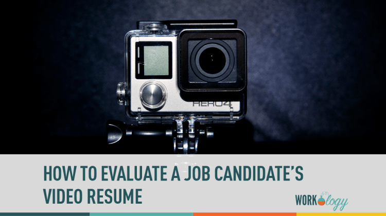How To Evaluate A Job Candidate S Video Resume Workology