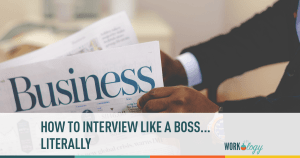 7 Techniques For Interviewing Like A Boss…Literally