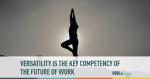 versatility, workplace, work, career