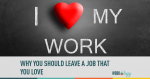 love my work, employee retention, job