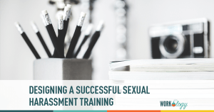 Designing an Engaging Workplace Harassment Training