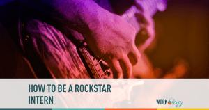 Be a Rockstar Intern!