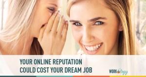 online, reputation, social media. footprint, dream job