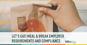 employer break and meal requirements