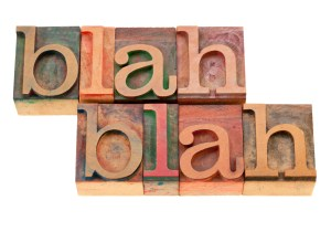 blah nonsense talking in letterpress type