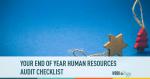 hr, audit, checklist, end of year