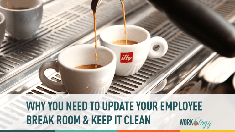 Updating the Breakroom: Set Up, Policies & Keeping it Clean | Workology