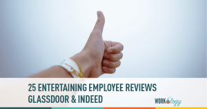 25 Entertaining Employee Reviews From Glassdoor and Indeed