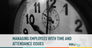 Managing Employees with Attendance Issues