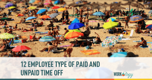 12 Employee Types of Paid and Unpaid Time Off