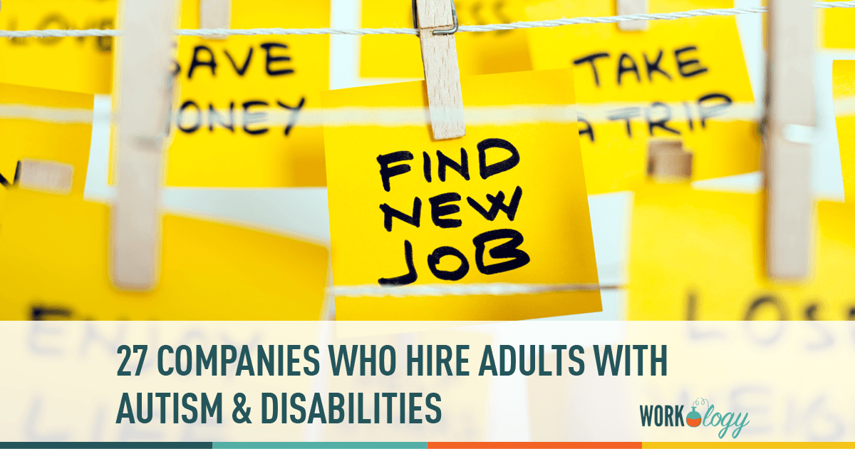 27 Companies Who Hire Adults With Autism