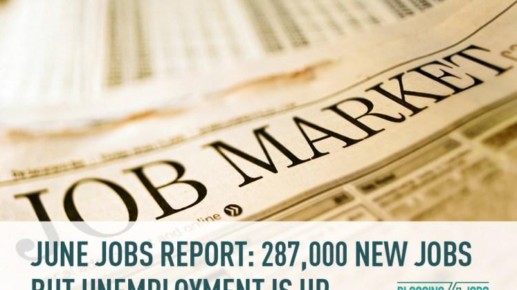june, jobs, jobs report, new jobs, unemployment
