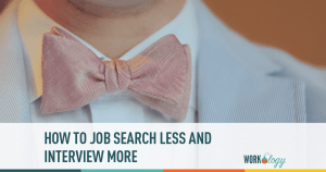Four Invaluable Tips to Job Search Less And Interview More