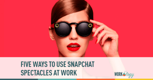 Five Ways to Use Snapchat Spectacles Around Your Workplace