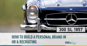 How to Build a Personal Brand in #HR & Recruiting