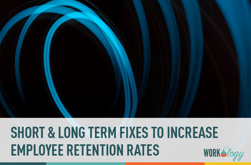 Short Term & Long Term Fixes to Your Employee Retention Rate