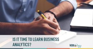 Is It Time to Learn Business Analytics?
