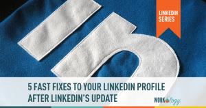 linkedin profile tips, optimizing linkedin profile, linkedin profile changes, linkedin profile updates, linkedin profile help