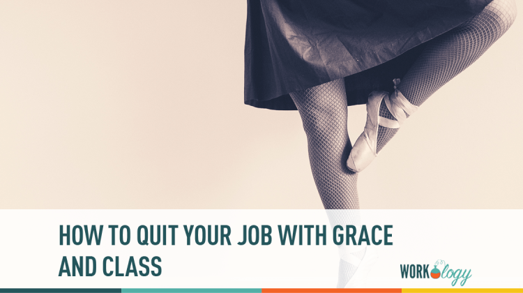 quit, resign, workplace, grace, class