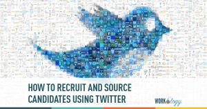 How to Recruit & Source Candidates on Twitter
