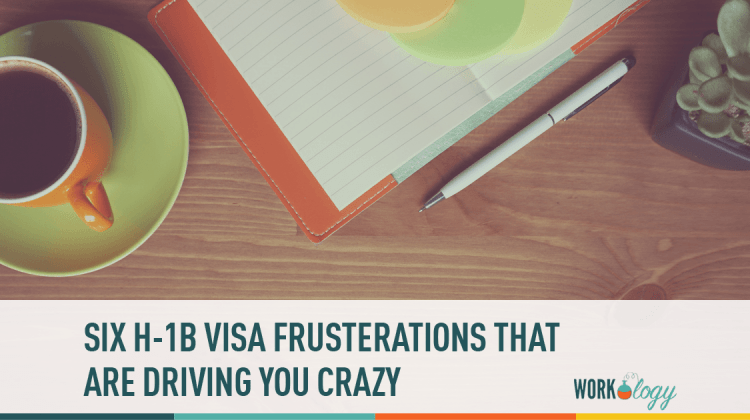 h1b, visa, frustrations, regulations