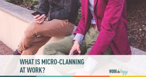 What Is Micro-Clanning at Work?