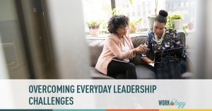 Overcoming Everyday Leadership Challenges