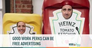 employee perks, employee satisfaction, advertising
