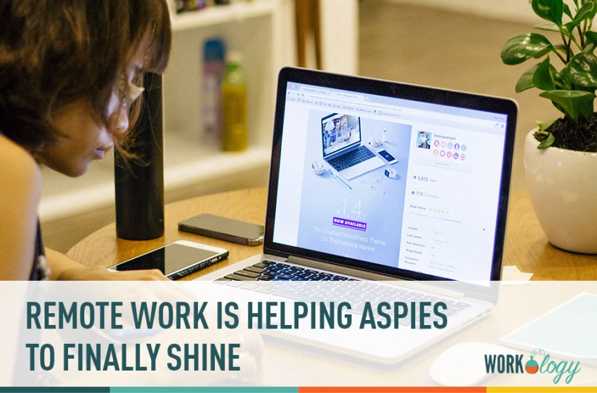 Remote Work is Helping Aspies to Finally Shine