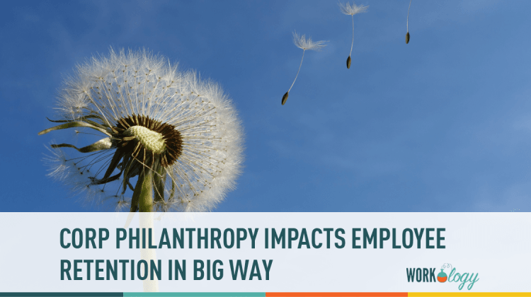 employee retention, corp philanthropy, employee engagement