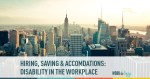 hiring, candidate discrimination, disability in the workplace