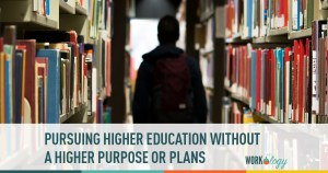 higher education, training, entering the workforce