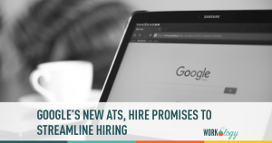Google's New ATS, Hire, Promises to Streamline Hiring for G Suite Users