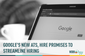 Google's New ATS, Hire Promises to Streamline Hiring for G Suite Users