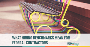 What Hiring Benchmarks Mean for Federal Contractors